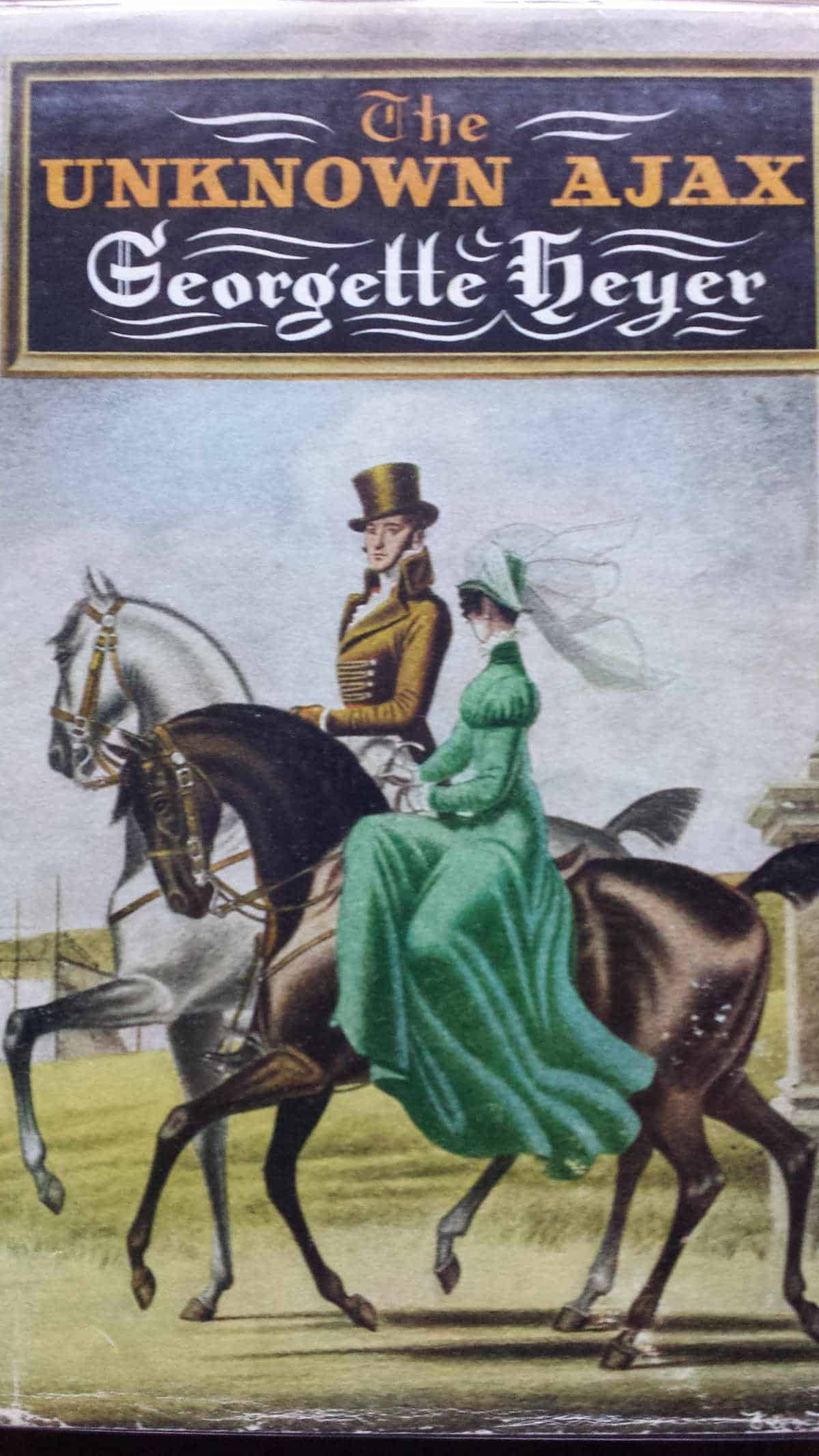 The Unknown Ajax - one of Heyer's funniest novels