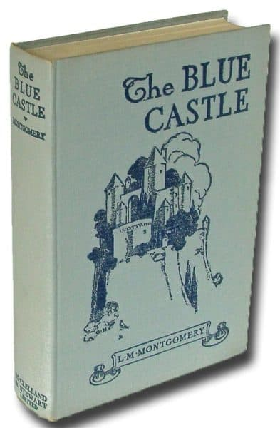 The Blue Castle by Lucy Maud Montgomery. Photo Harropian Books