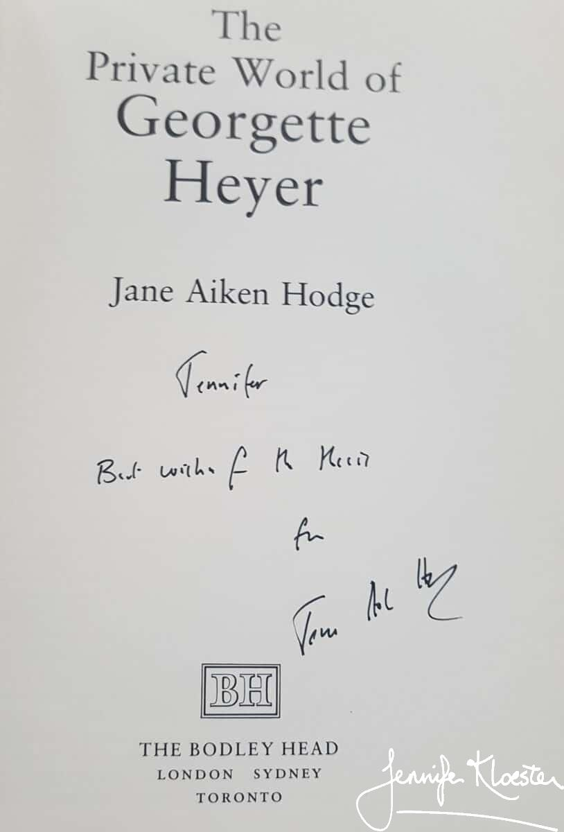 20200618 Jane Aiken Hodge Kindly Signed Her Copy Of The Private World Of Georgette Heyer For Me 1