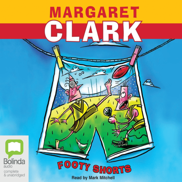 Footy Shorts by Margaret Clark