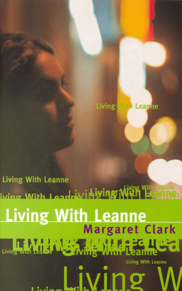 Living With Leanne by Margaret Clark