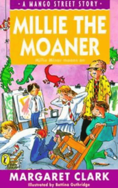 Millie The Moaner by Margaret Clark