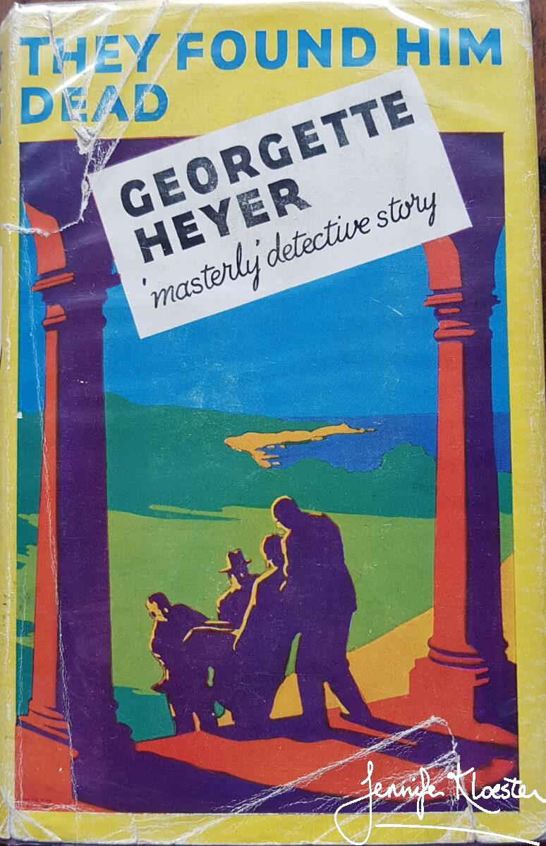The 1940 Hodder Stoughton Yellow Jacket Edition Of They Found Him Dead