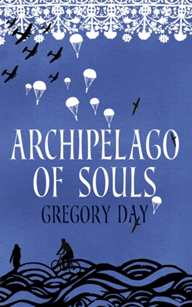 Archipelago of Souls by Gregory Day