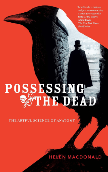 Possessing the Dead by Helen McDonald
