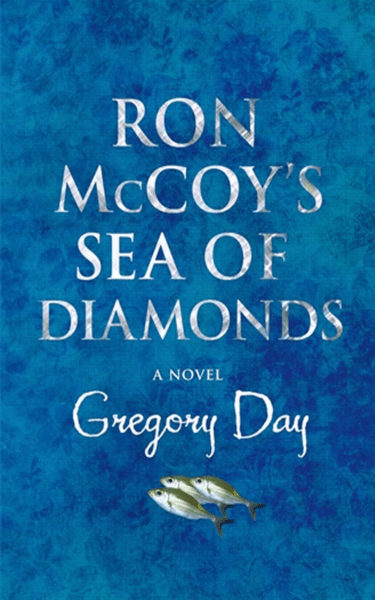 Ron McCoy's Sea of Diamonds by Gregory Day